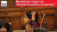 """Mondelinge vraag: """"Beleidsvoorstellen van de kinderraad"""""""